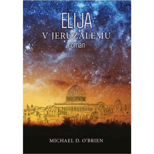 Elija v Jeruzalemu